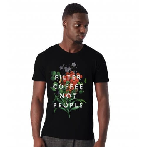 Department of Brewology - Filter Coffee Not People - T-Shirt (Unisex)